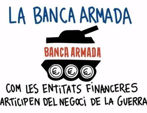 Banca Armada: com les entitats financeres participen de les guerres