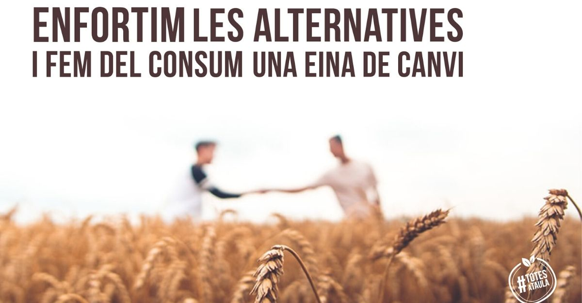 Enfortim les alternatives i fem del consum una eina de canvi