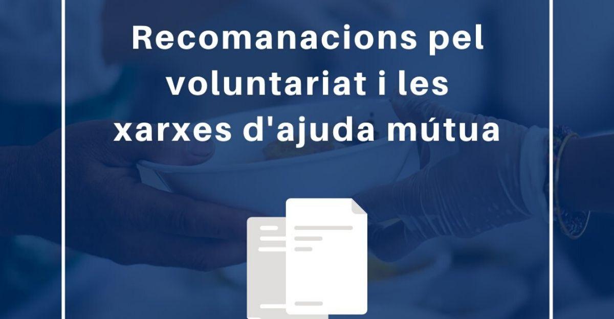 Recomanacions pel voluntariat i les xarxes d'ajuda mútua