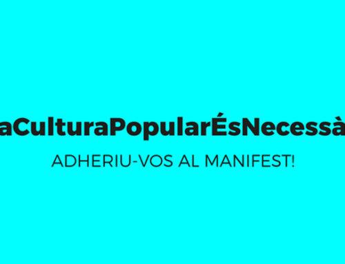 """Ens adherim al manifest """"La Cultura Popular És Necessària"""""""